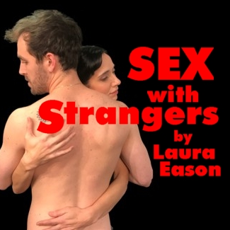 """SEX WITH STRANGERS"" GRAPHIC"